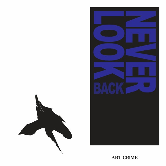 Art Crime - Never Look Back EP