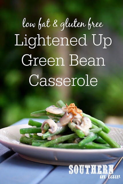Lightened Up Green Bean Casserole Recipe - healthy, low fat, gluten free, clean eating friendly, healthy Christmas recipes