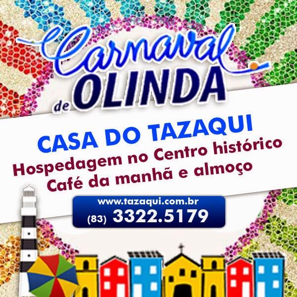 CASA DO TAZAQUI - CARNAVAL DE OLINDA 2015