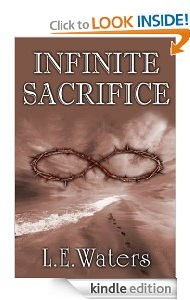 Free eBook Feature: Infinite Sacrifice (Infinite Series, Book 1)