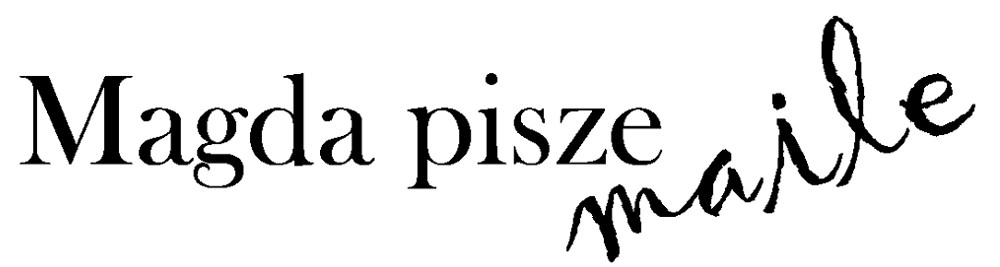 Magda pisze maile