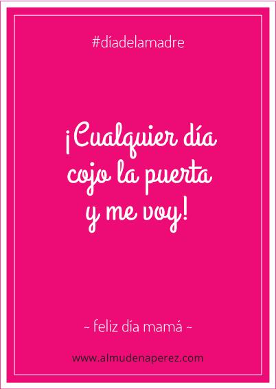 frase #diadelamadre www.almudenaperez.com