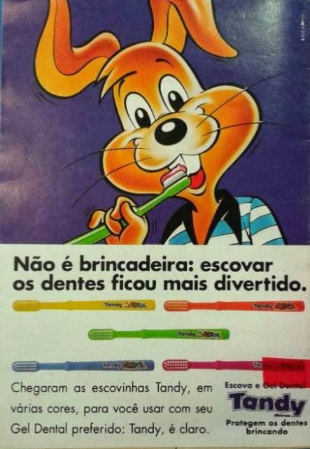 Propaganda do creme e escova dental Tandy, em 1993.