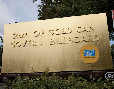 2oz of gold can cover a billboard
