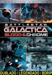 Battlestar Galactica – Sangue e Chromo