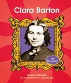 bookcover of Clara Barton  (First Biographies - Scientists and Inventors)  by Lola M. Schaefer