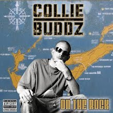 "COLLIE BUDDZ   ""ON THE ROCK"