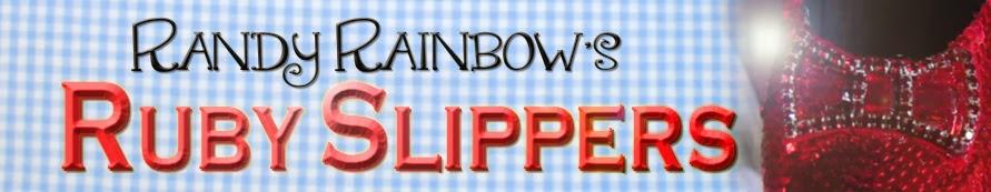 Randy Rainbow's Ruby Slippers
