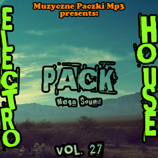 Electro House Mega Sound Pack Vol.27 [2011] [.mp3]