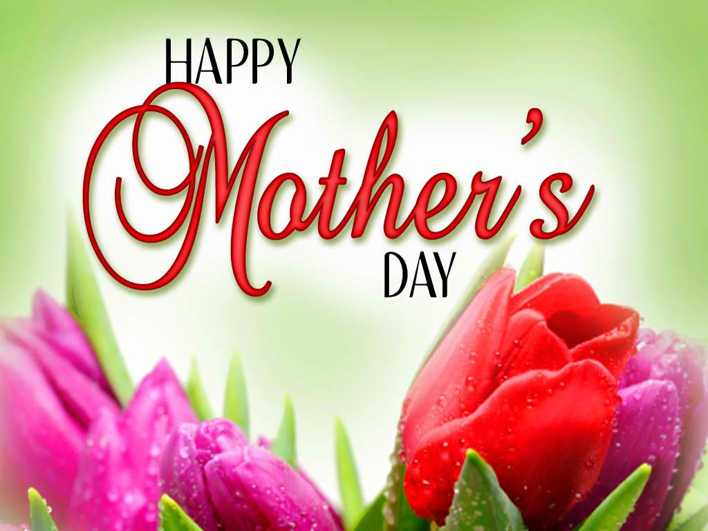 Happy Mother s Day to all you
