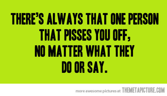 annoying people quotes - photo #10