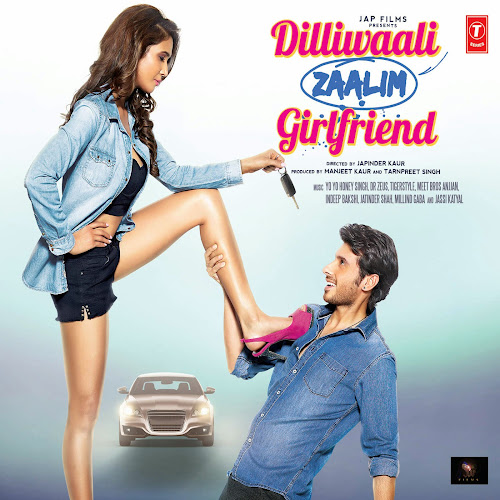 Saddi Dilli - Dilliwali Zaalim Girlfriend (2015)