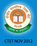 CTET Nov 2012 notification released, exam on November 18