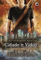 RESENHA: Cidade de Vidro - Cassandra Clare