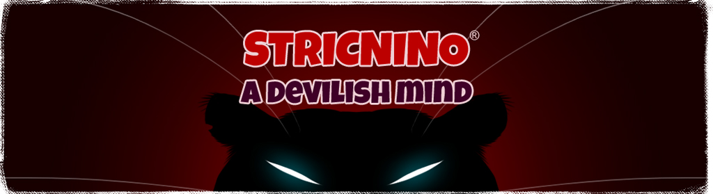 STRICNINO® - a devilish mind