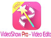 Video Show Pro - Video Editor v4.6.5 APK