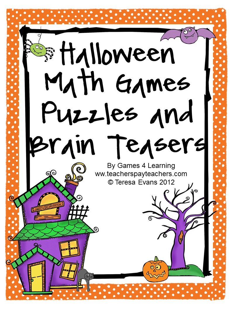 http://www.teacherspayteachers.com/Product/Halloween-Math-Games-Puzzles-and-Brain-Teasers-330898