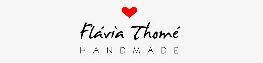 Flávia Thomé Handmade