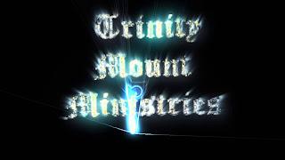 http://www.TrinityMount.Info