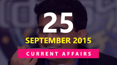 Current Affairs 25 September 2015