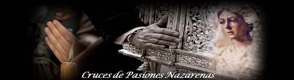 Cruces de Pasiones Nazarenas