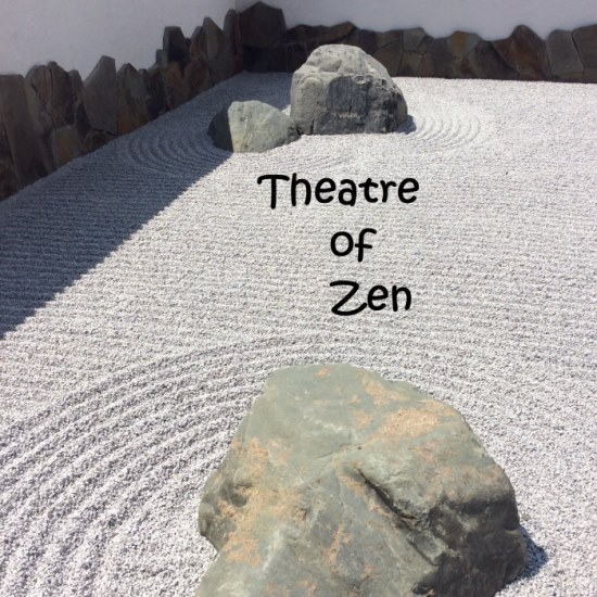 Theatre of Zen
