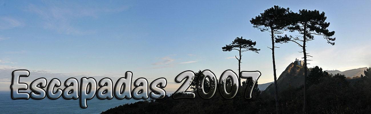 Escapadas 2007
