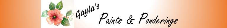 Gayla's Paints and Ponderings