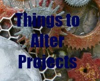 My Things to Alter Project Gallery