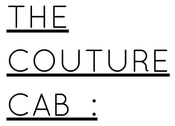 The Couture Cab  :