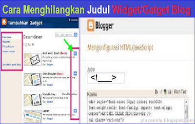 Cara Menghilangkan Judul Widget/Gatget Blog