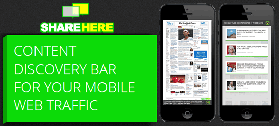 ShareHere: Content Discovery Bar For Your Mobile Web-Traffic