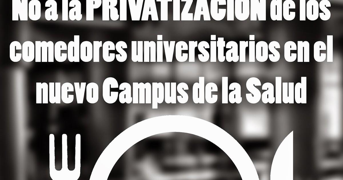 Frente de estudiantes granada no a la privatizaci n comedores universitarios campus de la salud - Menu comedores ugr ...