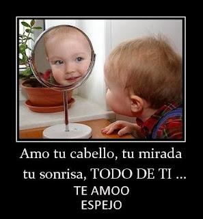 Frases De Amor: Amo Tu Cabello Tu Mirada Tu Sonrisa Todo De Ti Te Amo Espejo