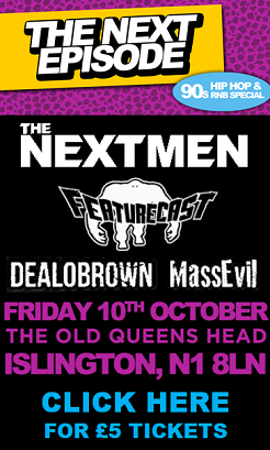 Featurecast, The Nextmen and Funk and Filth Allstars Hit North London!