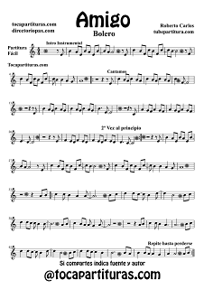 Partitura fácil del Bolero Amigo de Roberto Carlos en Clave de Sol. Todas las partituras del Bolero en clave de fa, sol y do, para casi todos los instrumentos musicales de cuerda, viento madera y viento metal abajo del post