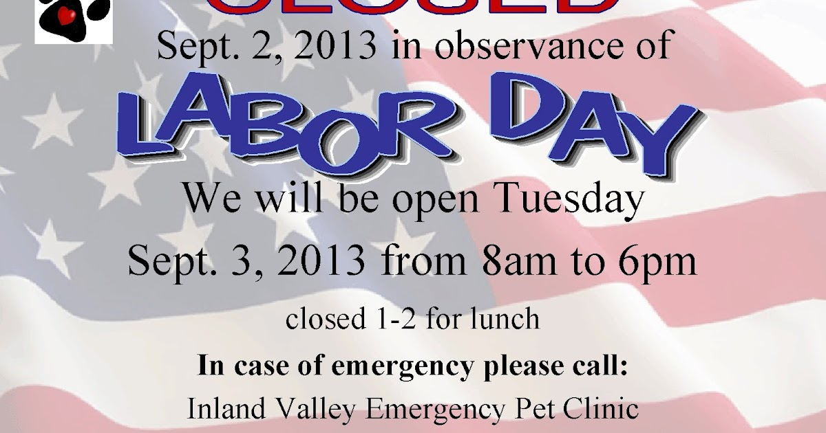 Pomona Valley Veterinary Hospital Labor Day 2013