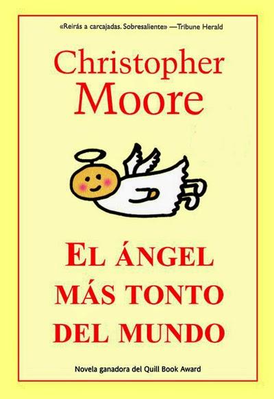 El ángel más tonto del mundo Christopher Moore