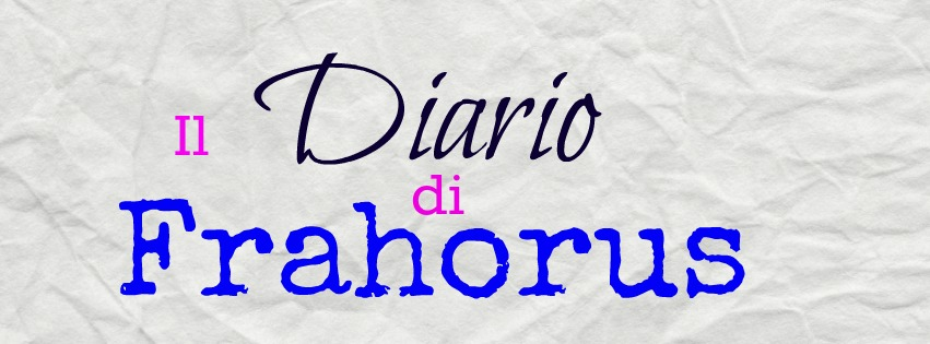 Il diario di Frahorus
