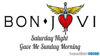 Bon Jovi - Saturday Night Gave Me Sunday Morning Chords and Lyrics