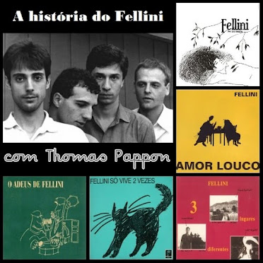 A história do Fellini - Com Thomas Pappon