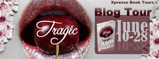 WINNERS & TOUR KICK-OFF: TRAGIC by JA Huss