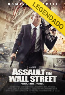 Assault On Wall Street – Legendado