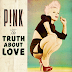 "Pink ""The Truth About Love (Deluxe Edition)"" official tracklist"