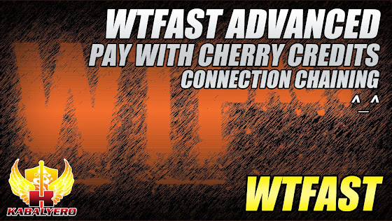 WTFast Advanced, Pay With Cherry Credits, Connection Chaining