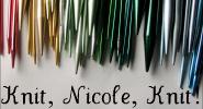 Knit, Nicole, Knit!
