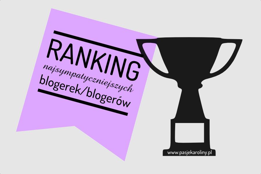 Ranking najsympatyczniejszych blogerek / blogerów