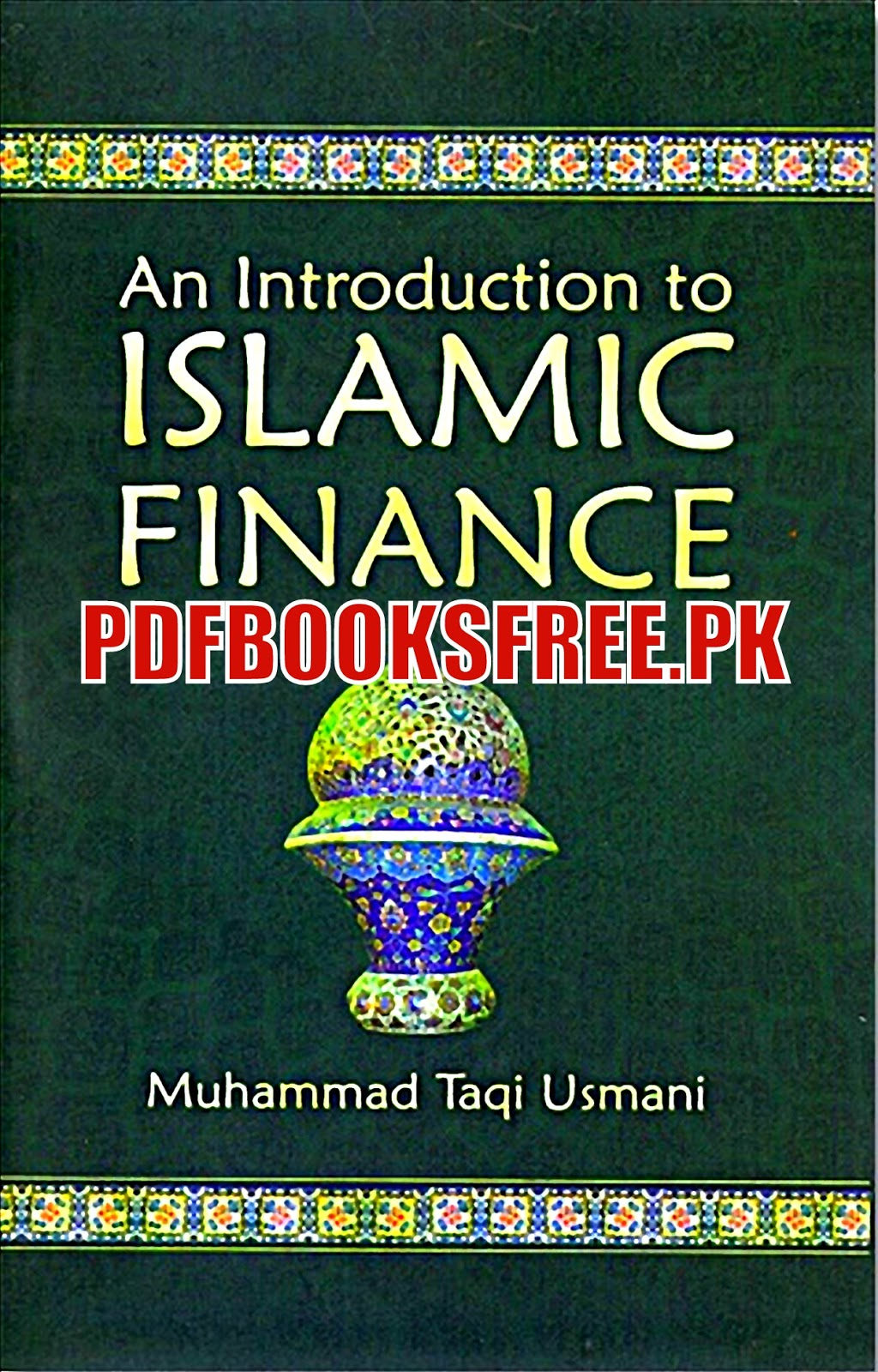 An Introduction to Islamic Finance Pdf Free Download