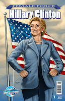 The Hilary Clinton edition of The Female Force comic book series