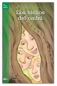 LOS BICHOS DEL OMBÚ - Editorial Elevé.